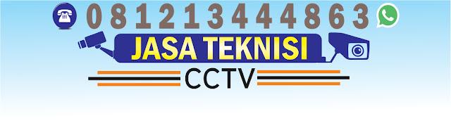 cctv, teknisi cctv, jasa teknisi cctv, jasa pemasangan cctv, jasa program cctv, jasa service cctv
