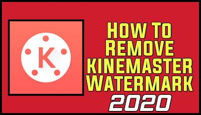 How to remove kinemaster logo and remove watermark