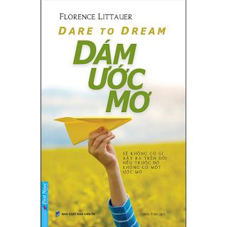 Dare To Dream - Dám Ước Mơ (Tái Bản) ebook PDF-EPUB-AWZ3-PRC-MOBI
