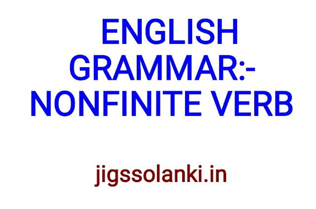 ENGLISH GRAMMAR:- NON-FINITE VERB NOTE
