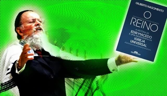 Livro de Gilberto Nascimento sobre a Igreja Universal de Edir Macedo aponta um colosso de denúncias, cada qual narrada pelo autor em suas tortuosas tramas