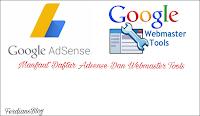 Manfaat Dan Keuntungan Yang Kita Dapatkan Ketika Mendaftar Adsense Dan Webmaster Tools