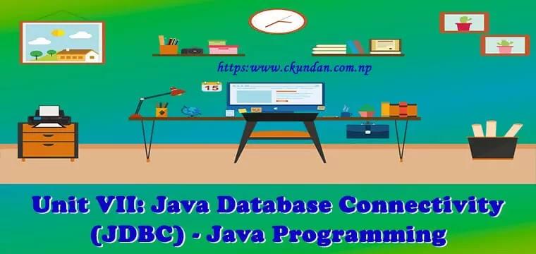Java Database Connectivity (JDBC) – Java Programming