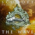 "Song: ""The Wave"" Schroff ft. K. Steelz"