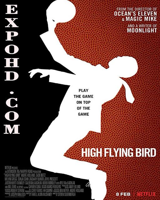 High Flying Bird 2019 IMDb 720p | HDRip x265 Dual Audio 480p | Download [G.Drive]