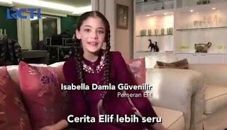 Sinopsis Elif RCTI Episode 6 Tayang 24 Desember 2018