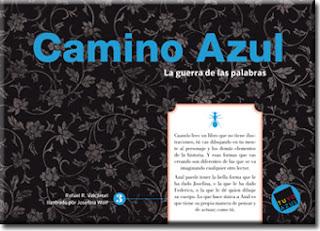"""""""Camino Azul La guerra de las palabras palabras aladas rafael r valcárcel lo que leo"""""""