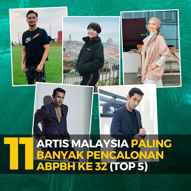 11 Artis Malaysia Paling Banyak Pencalonan Dalam ABPBH ke - 32 (Top 5)
