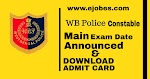 WBP Constable Main Exam Date 2020 -Download Admit Card