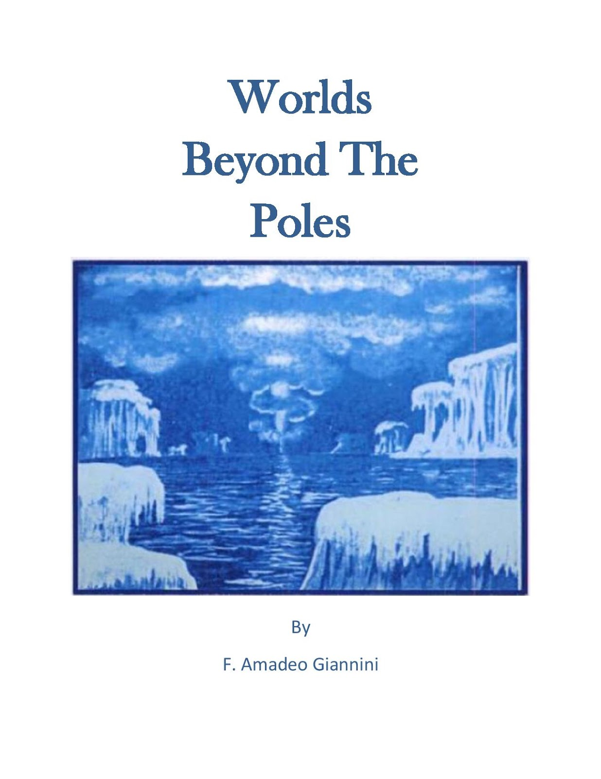 WORLDS BEYOND THE POLES By F. Amadeo Giannini  Worlds_beyond_the_poles_3-page-001