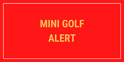 There are now Mini Golf courses at Airtastic Entertainment Centres in Craigavon and Cork