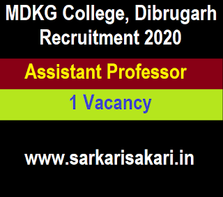 MDKG College, Dibrugarh Recruitment 2020 - Apply For Assistant Professor Post