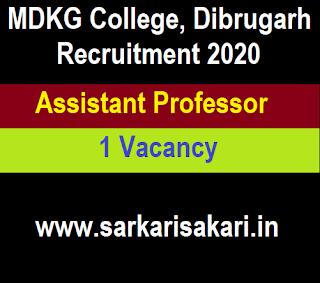 MDKG College, Dibrugarh Recruitment 2020 - Apply For Assistant Professor Post