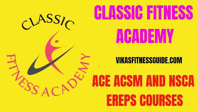 Classic fitness academy,classic fitness academy courses,