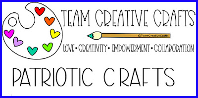 Team Creative Crafts Patriotic Crafts