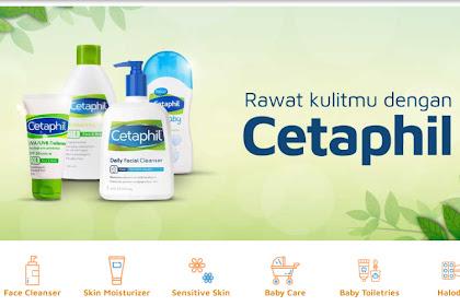 Cetaphil Skincare untuk Kulit Cantik dan Sehat yang Terbukti Khasiatnya