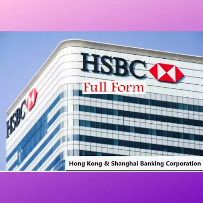 HSBC Full Form
