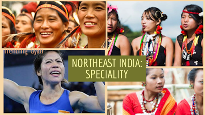 Speciality of Northeast India