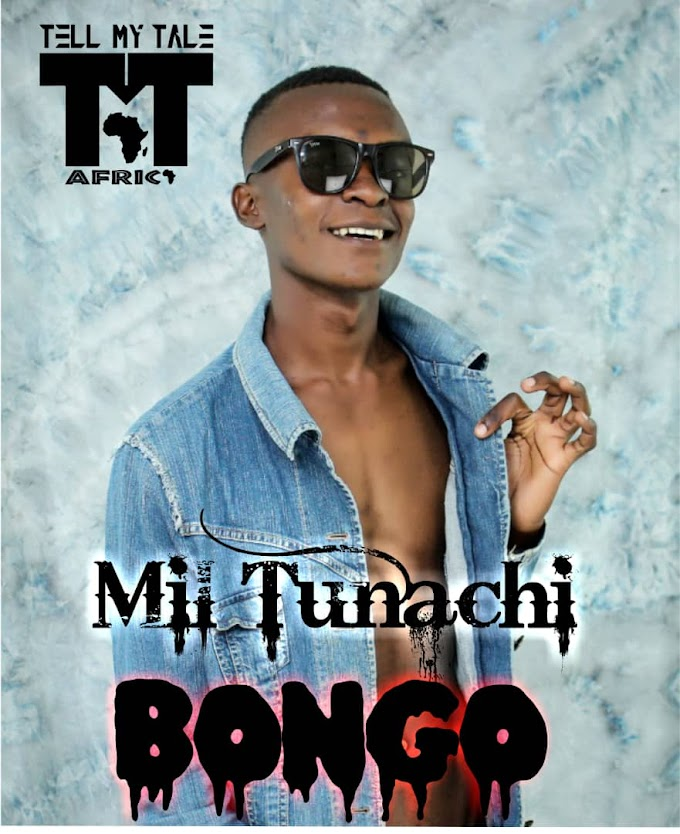 Music : Mil Tunachi-Bongo