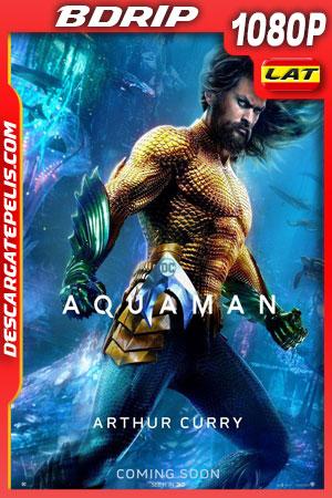 Aquaman (2018) BDrip 1080p Latino – Ingles