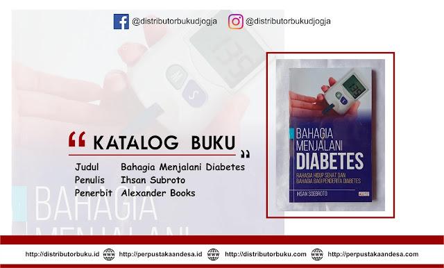 Bahagia Menjalani Diabetes