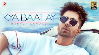 Kya Baat Ay Lyrics | Hardy Sandhu | Jaani | B Praak