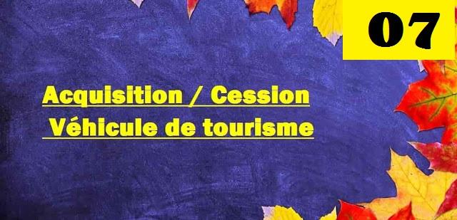 Ecriture d'acquisition et  cession  véhicule de tourisme