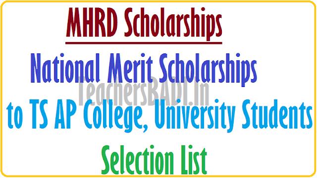 National Merit Scholarships, TS AP College,University Students, Selection List 2016