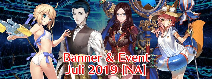 Banner dan Event Bulan Juli 2019 (FGO NA)