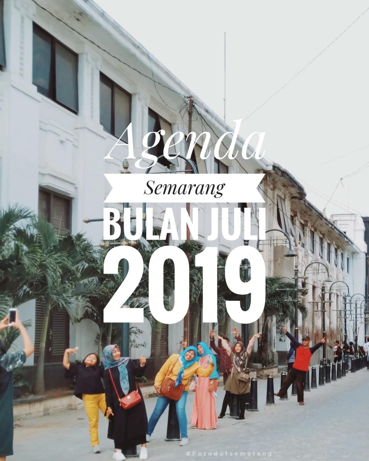 Agenda Semarang Juli 2019