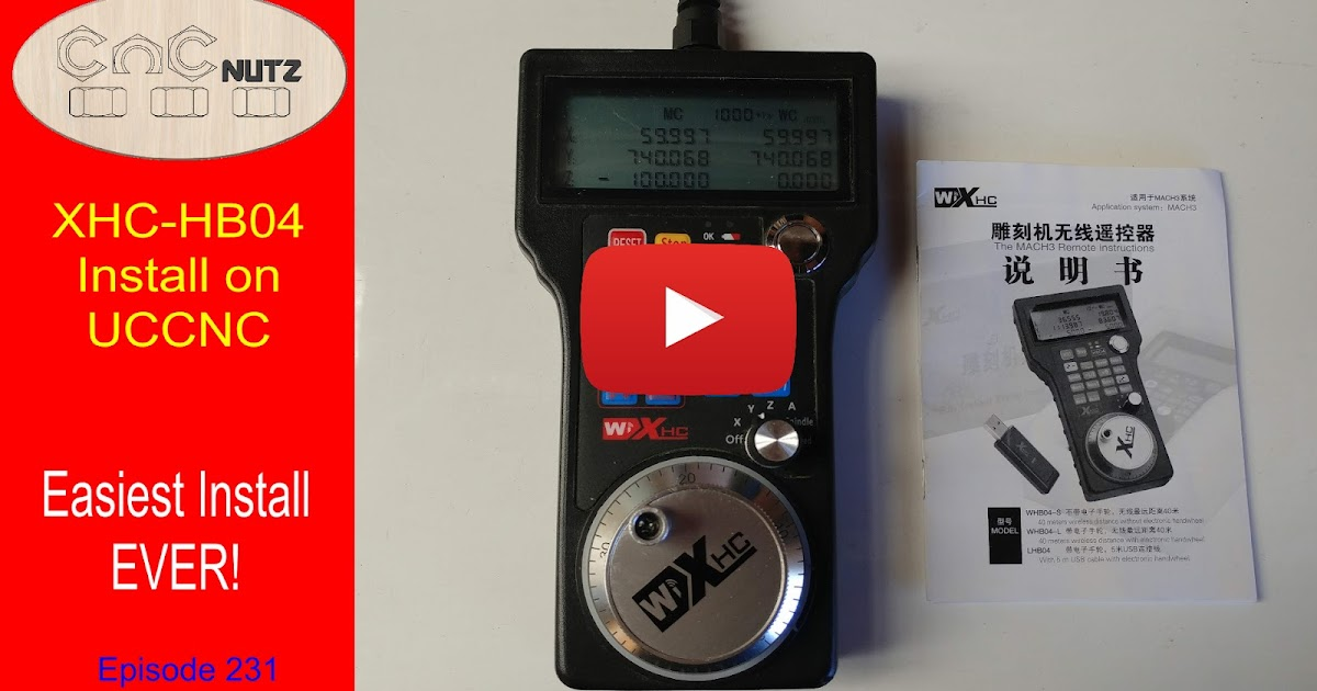 CNCnutz: Install XHC-HB04 Pendant on UCCNC - episode 231