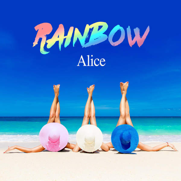 [Single] Alice – Rainbow / Strike Down / Okey-Dokey / Be Just and Fear Not (2016.03.02/MP3/RAR)