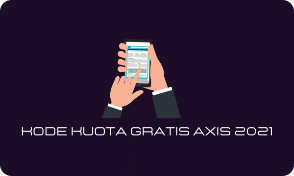 Cara Mendapatkan Kuota Gratis Axis 20 GB