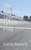 The Racing Line: Green Flag