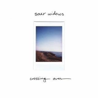 Sour Widows - Crossing Over EP Music Album Reviews