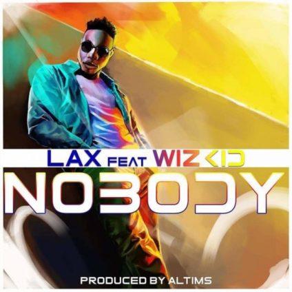 MUSIC : L.A.X - Nobody ft. Wizkid