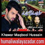 http://www.humaliwalayazadar.com/2016/09/khawar-maqbool-hussain-nohay-2017.html