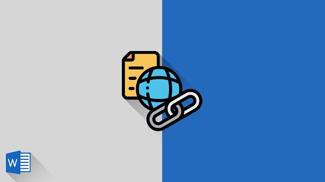 Panduan Lengkap Mengenai Hyperlink di Word 2019