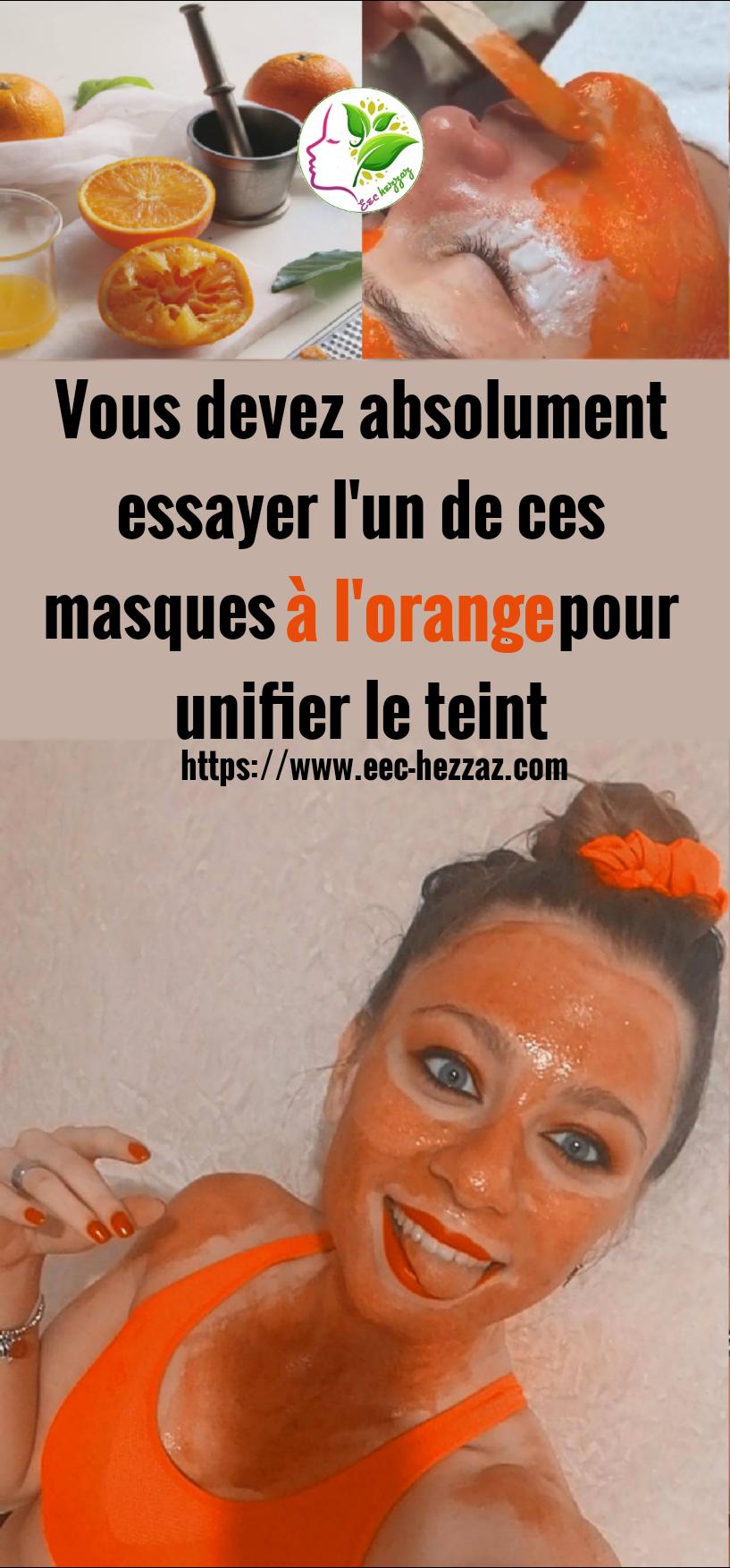 Vous devez absolument essayer l'un de ces masques à l'orange pour unifier le teint