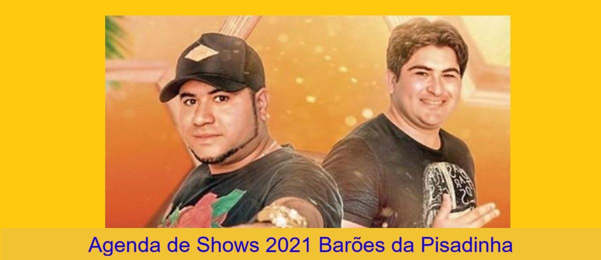 Agenda Shows 2021 Barões da Pisadinha Próximos Shows - Ingressos, Locais e Cidades