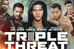 [DOWNLOAD Film] Triple Threat (2019) Sub Indonesia BluRay, 480p, 720p & 1080p