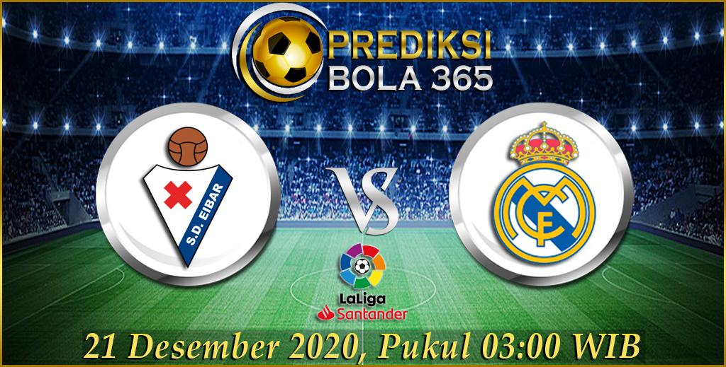 Prediksi Eibar Vs Real Madrid Liga Satander, 21 Desember 2020