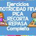 """EJERCICIOS """"MOTRICIDAD FINA"""""""
