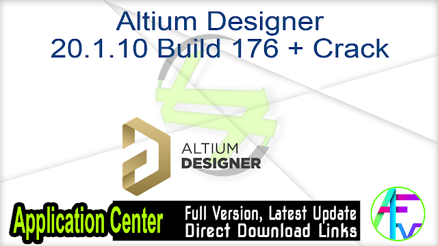 Altium Designer 20.1.10 Build 176 + Crack