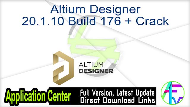 Altium Designer 20.1.10 Build 176 + Crack