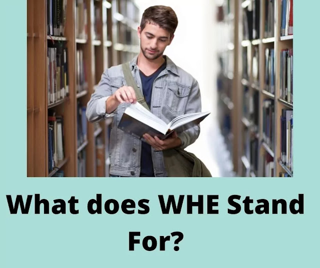 WHE stands for