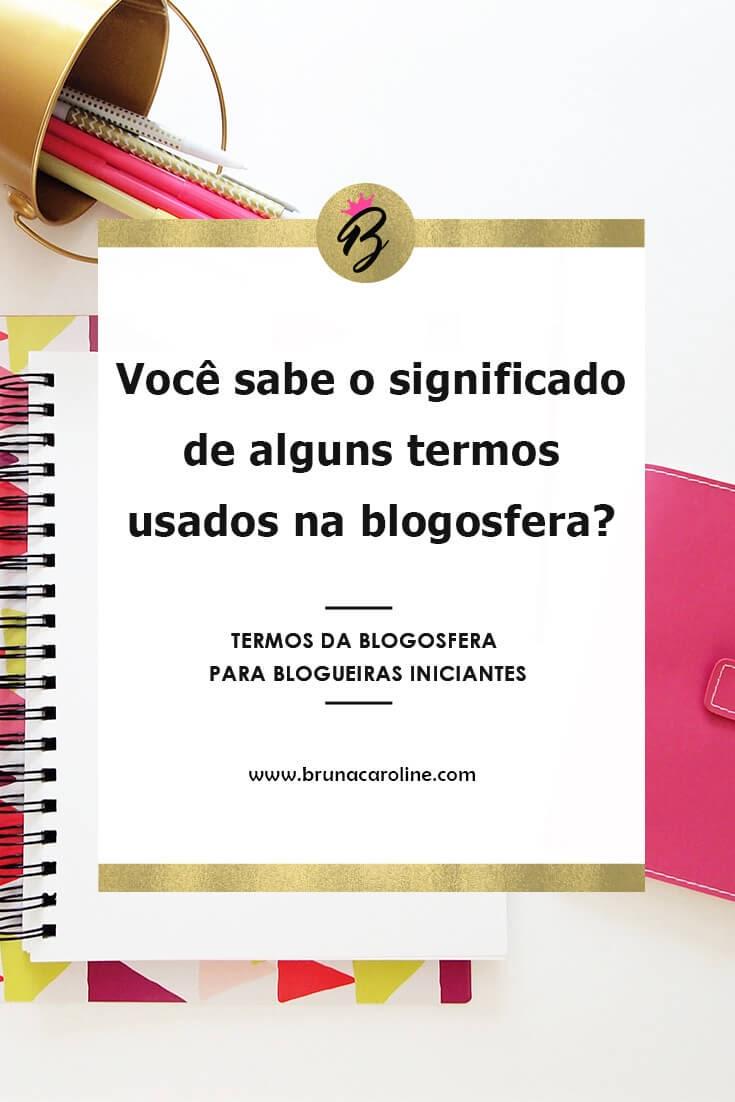 Termos da blogosfera para blogueiras