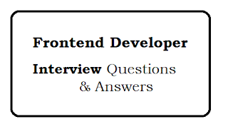 Front End Developer Advanced Interview Questions Answers