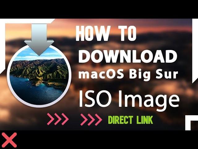 Download macOS Big Sur ISO Image | Direct Link