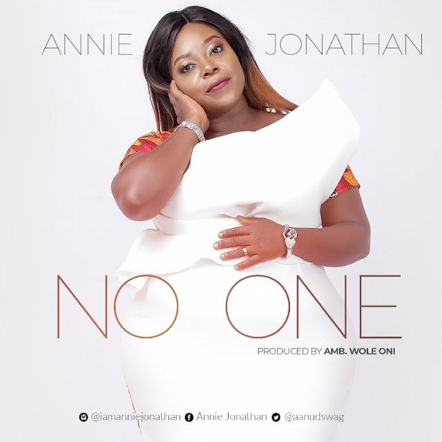 DOWNLOAD MP3:  Annie Jonathan - 'No One' || @aanudswag @iamwoleoni